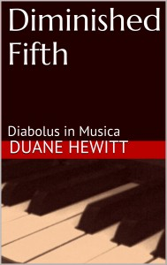 Diminished Fifth, Duane Hewitt