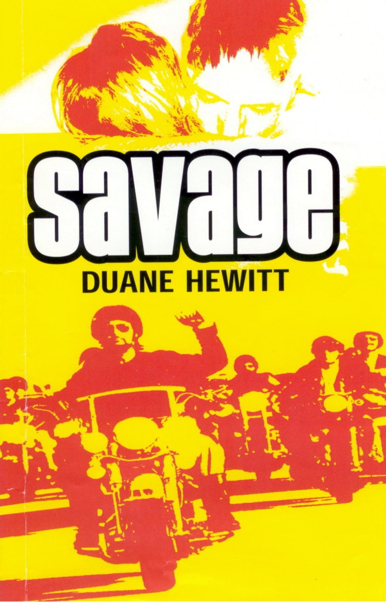 SAVAGE – A Novel – by Duane Hewitt