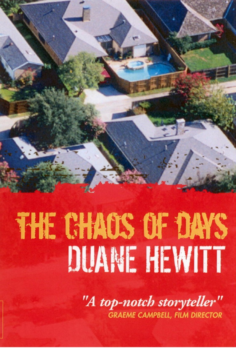 The Chaos of Days – A Novel – by Duane Hewitt
